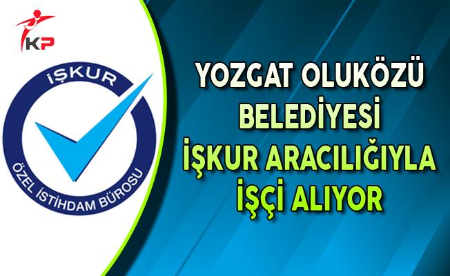 Yozgat Oluközü Belediye Başkanlığı İşkur ile İşçi Alıyor
