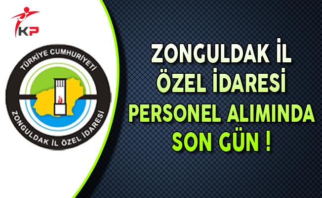 Zonguldak İl Özel İdaresi Sözleşmeli Personel Alımında Son Gün