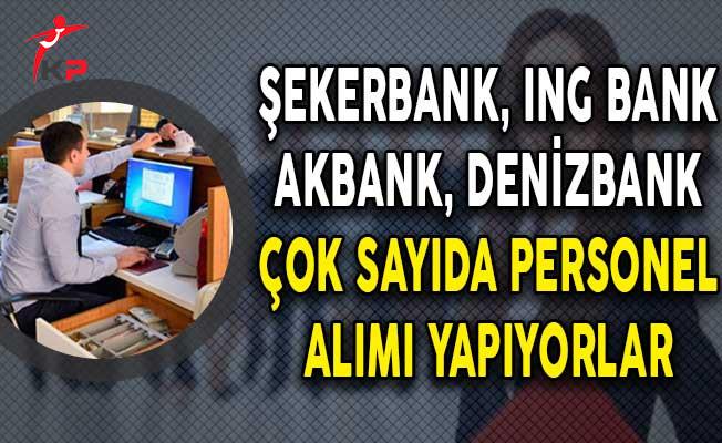 4 Farklı Banka Çeşitli Kadrolarda Yüzlerce Personel Alımı Yapıyor!