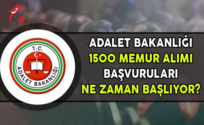 Adalet Bakanlığı 1500 Memur Alımı Başvuruları Ne Zaman Başlayacak?
