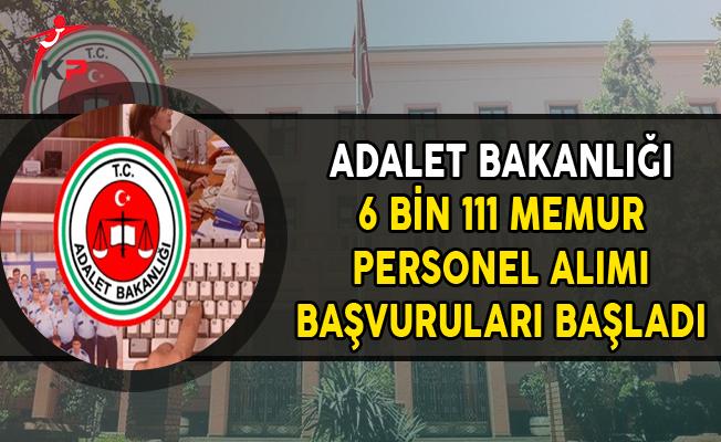Adalet Bakanlığı 6 Bin 111 Memur Personel Alımı Başvuruları Başladı !