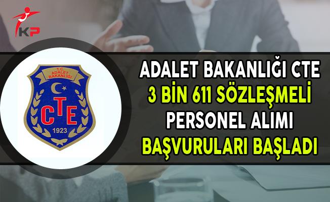 Adalet Bakanlığı CTE 3 Bin 611 Sözleşmeli Personel Alımı Başvuruları Başladı