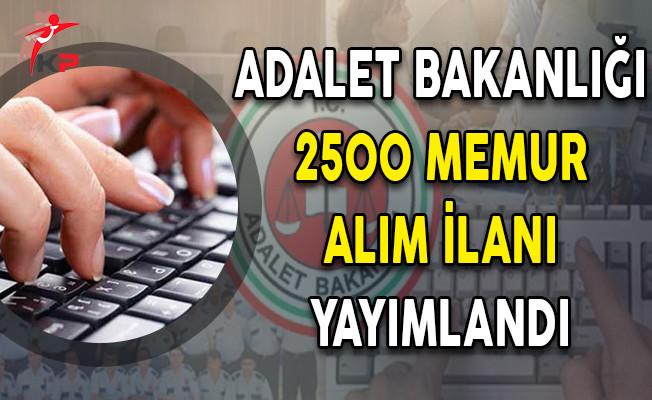 Adalet Bakanlığı En Az Lise Mezunu 2 Bin 500 Memur Alım İlanı Yayımlandı!