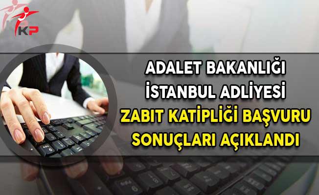 Adalet Bakanlığı İstanbul Adliyesi Zabıt Katipliği Başvuru Sonuçları Açıklandı!