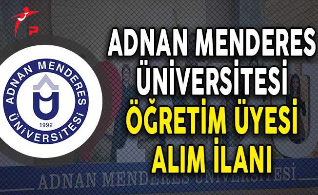 Adnan Menderes Üniversitesi Öğretim Üyesi Alımı Yapıyor