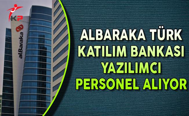 Albaraka Türk Katılım Bankası Yazılımcı Personel Alımları Yapıyor