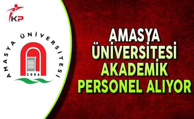 Amasya Üniversitesi Akademik Personel Alımı Yapıyor