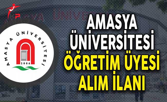 Amasya Üniversitesi Öğretim Üyesi Alım İlanı!