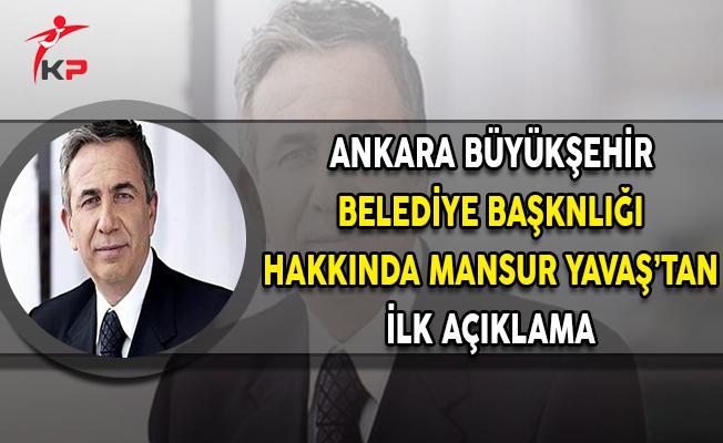 Ankara Büyükşehir Belediye Başkanlığı Hakkında Mansur Yavaş'tan Açıklama