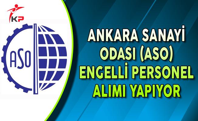 Ankara Sanayi Odası Engelli Personel Alımı Yapıyor