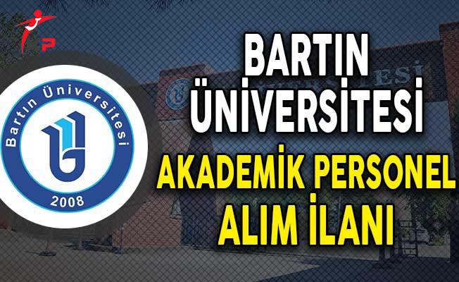 Bartın Üniversitesi Akademik Personel Alım İlanı
