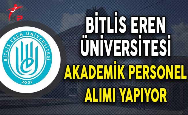 Bitlis Eren Üniversitesi Akademik Personel Alım İlanı