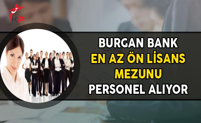 Burgan Bank En Az Ön Lisans Mezunu Personel Alımları Yapıyor
