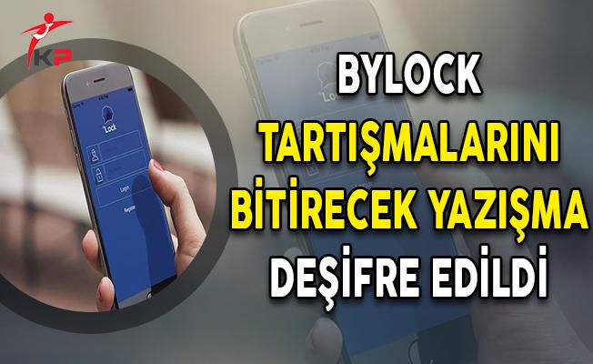 ByLock Tartışmalarını Bitirecek Yazışma Deşifre Edildi