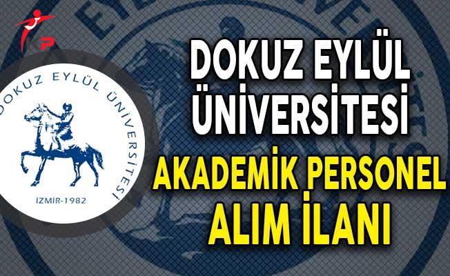 Dokuz Eylül Üniversitesi Akademik Personel Alımı Yapıyor