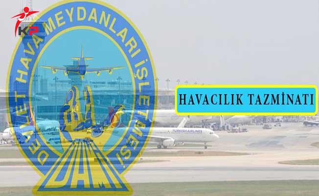 DPB'den Duyuruldu: Havacılık Tazminatı Hakkında Karar Verildi
