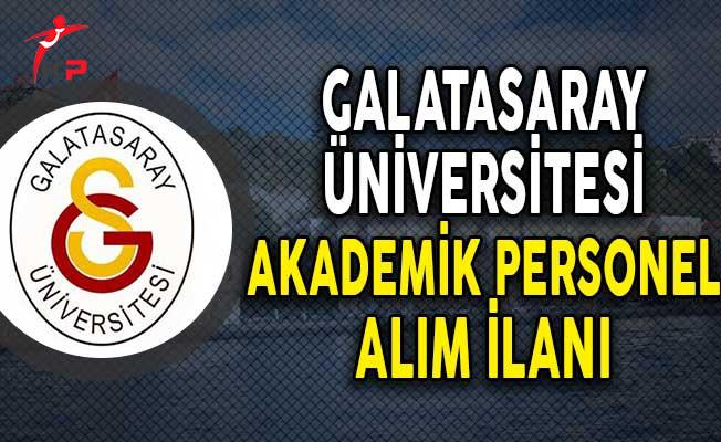 Galatasaray Üniversitesi Öğretim Üyesi Alımı Yapıyor!