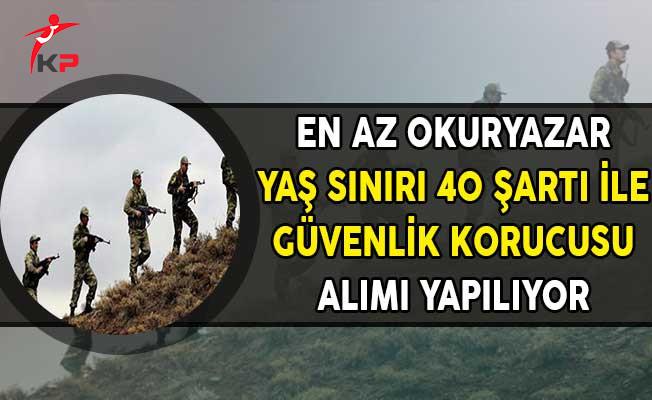 İçişleri Bakanlığı En Az Okuryazar Olan Güvenlik Korucusu Alımı Yapıyor (40 Yaş Sınırı Var)