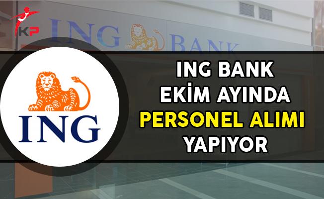 ING Bank Ekim Ayında Çok Sayıda Personel Alımı Yapıyor