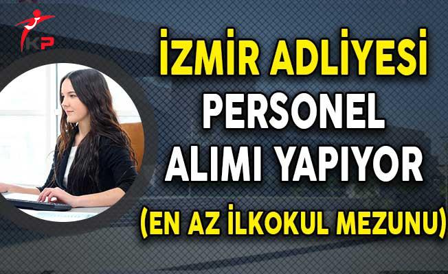 İzmir Adliyesi En Az İlkokul Mezunu Personel Alım İlanı Yayımladı!