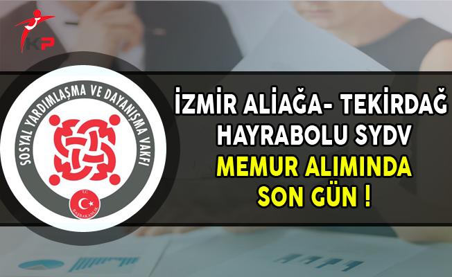 İzmir Aliağa ve Tekirdağ Hayrabolu SYDV Memur Personel Alımında Son Gün !