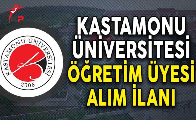 Kastamonu Üniversitesi Öğretim Üyesi Alımı Yapıyor!