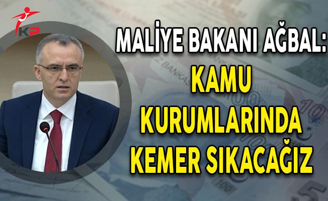 Maliye Bakanı Ağbal'dan 2018 Bütçe Değerlendirmesi! 'Kamu Harcamalarında Kemer Sıkacağız'