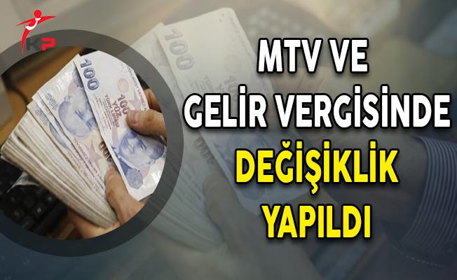 MTV ve Gelir Vergisinde Düzenlemesinde Değişiklik Yapıldı