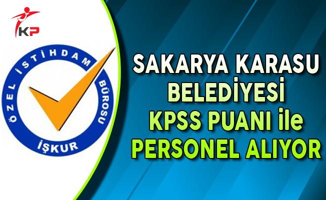 Sakarya Karasu Belediye Başkanlığı KPSS Puanı ile Personel Alımı Yapıyor