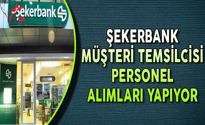 Şekerbank Ekim Ayında Müşteri Temsilcisi Personel Alımları Yapıyor