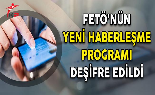 Soruşturma Kapsamında FETÖ'nün Yeni Haberleşme Programı Deşifre Edildi