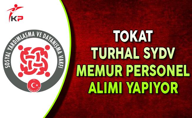 Tokat Turhal SYDV Memur Personel Alımı Yapıyor