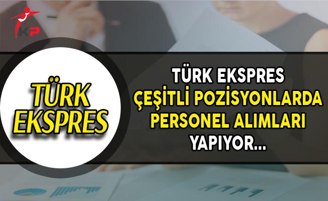 Türk Ekspress Havacılık Personel Alımları Yapıyor
