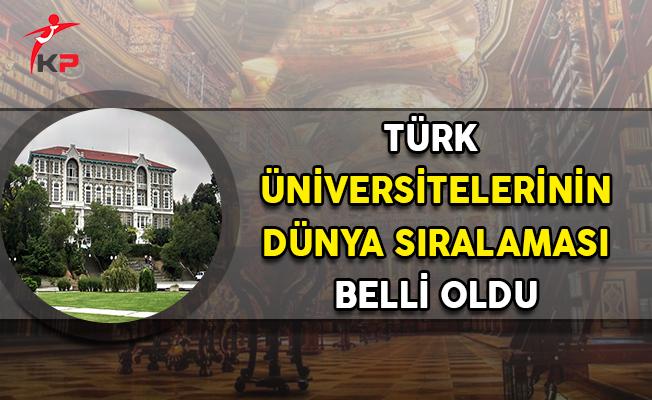 Türk Üniversitelerinin Dünya Sıralaması Belli Oldu