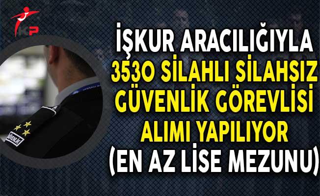 Türkiye Geneli 3530 Güvenlik Görevlisi Alım İlanı Yayımlandı! (En Az Lise Mezunu)