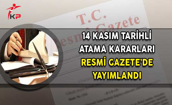 14 Kasım Tarihli Atama Kararları Resmi Gazete'de Yayımlandı