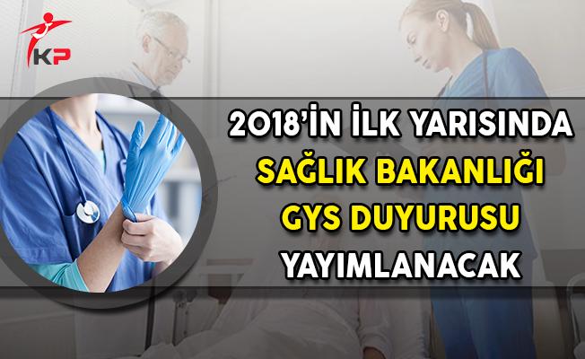 2018'in İlk Yarısında Sağlık Bakanlığı GYS Duyurusu Yapılacak