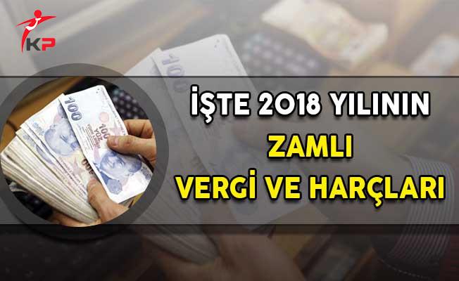 2018 Yılının Zamlı Vergi ve Cezaları!
