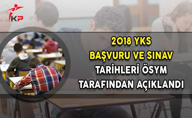 2018 YKS Başvuru ve Sınav Tarihleri ÖSYM Tarafından Açıklandı!