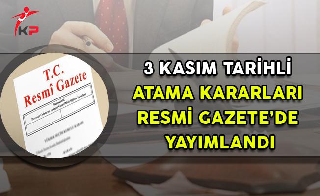 3 Kasım 2017 Atama Kararları Resmi Gazete'de Yayımlandı