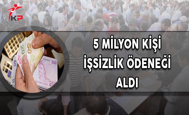 5 Milyon 706 Bin Kişi İşsizlik Ödeneği Aldı