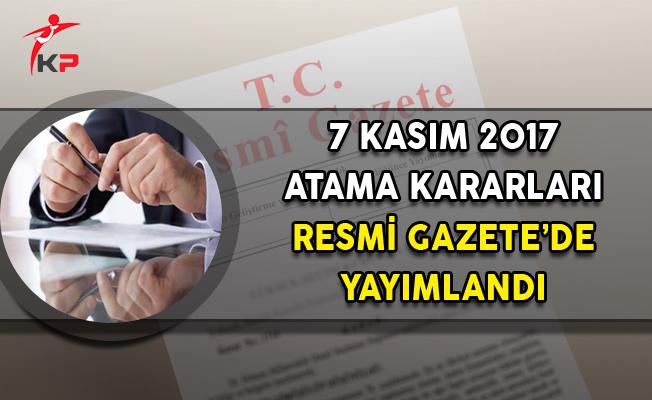 7 Kasım Atama Kararları Resmi Gazete'de Yayımlandı