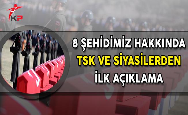 8 Şehidimizin Olduğu Şemdinli'deki Çatışma Hakkında TSK ve Siyasilerden İlk Açıklama