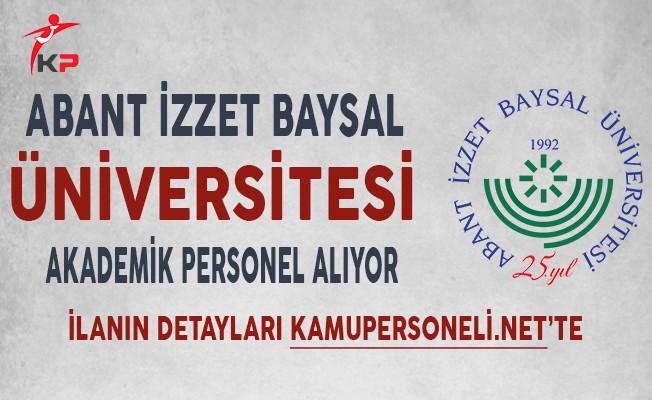Abant İzzet Baysal Üniversitesi Akademik Personel Alım İlanı Yayımladı