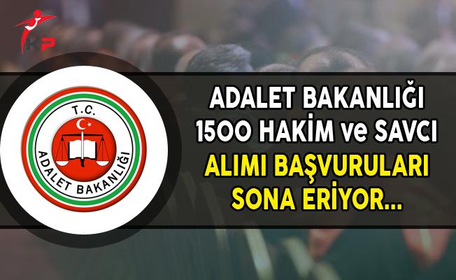 Adalet Bakanlığı 1500 Hakim ve Savcı Alımı Başvurularında Son Gün