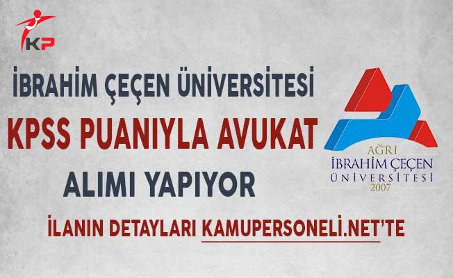 Ağrı İbrahim Çeçen Üniversitesi Avukat Alım İlanı!