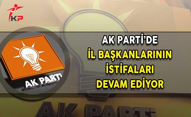 AK Parti'de İl Başkanlarının İstifası Devam Ediyor!