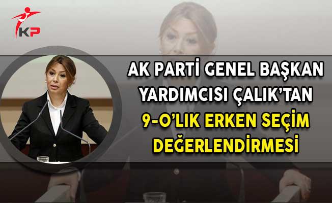 AK Parti Genel Başkan Yardımcısı Çalık: Kılıçdaroğlu 9-0'ı Erken Almak Taraftarı!