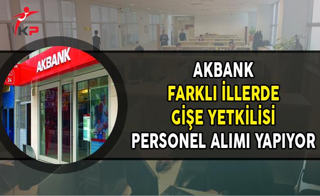 Akbank Gişe Yetkilisi Personel Alımları Yapıyor