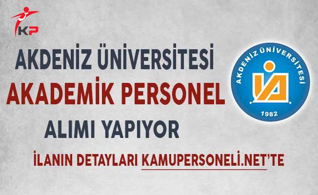 Akdeniz Üniversitesi 41 Akademik Personel Alımı Yapıyor!